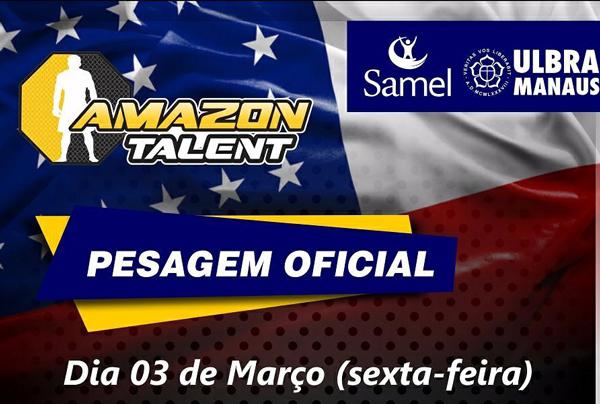 pesagem do amazon talent 7 acontece nesta sextafeira 3